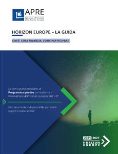 Horizon Europe: APRE pubblica la Guida