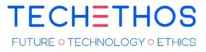 TECHETHOS: Ethics of new and emerging technologies with high socio-economic impact