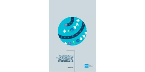 Contributo alla Strategia Nazionale di Industria 4.0. Il report Airi