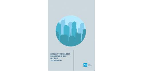 Report Airi Tecnologie prioritarie per Milano - TecnoPriMi