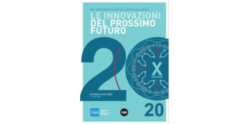 Le Innovazioni del Prossimo Futuro - Scenari di settore Volume 1
