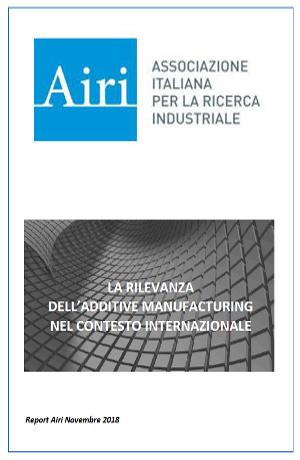 Studio Airi (Associazione Italiana per la Ricerca Industriale) sulle principali caratteristiche delle tecnologie di Additive Manufacturing (AM).