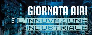 Giornata Airi per l'Innovazione Industriale